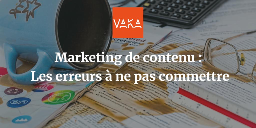Marketing de contenu - Les erreurs à ne pas commettre