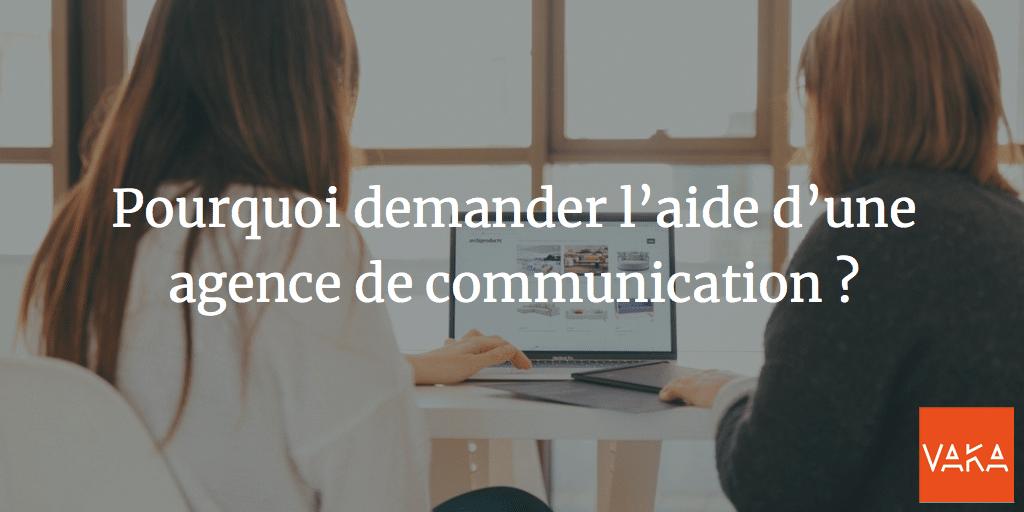 Agence de Communication Avignon : Pourquoi demander l'aide d'une agence de communication ?