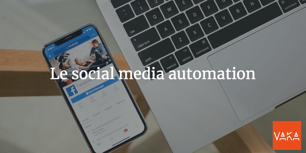 Le social media automation