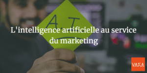 L'intelligence artificielle au service du marketing