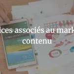 Agence SEO Avignon et Vaucluse - Les services associés au marketing de contenu