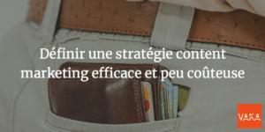 Agence SEO Avignon et Vaucluse - Définir une stratégie content marketing efficace et peu coûteuse