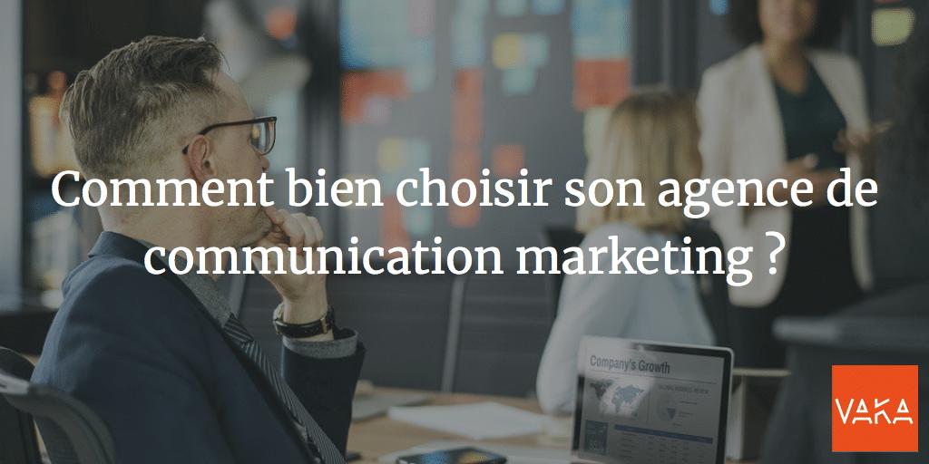 Agence de communication Avignon et Vaucluse - Comment bien choisir son agence de communication marketing ?
