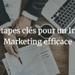 Qu'est-ce que l'Inbound Marketing ?
