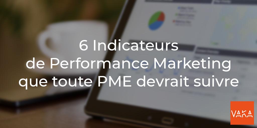 Vaka - 6 indicateurs de performance Marketing